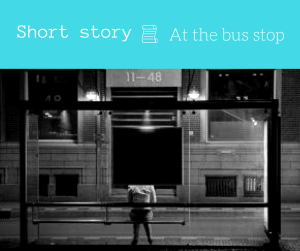 short story about bus stop flash fiction proseandpose