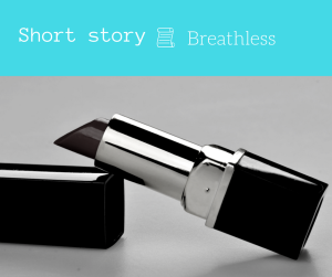 fashion short story breathless flash fiction blog