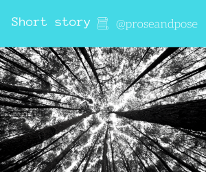 Short story blog prose and pose 3 minute short stories