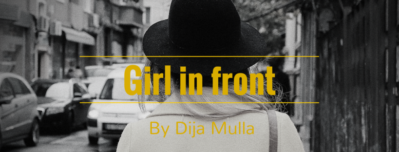 Short story Girl in Front Dija Mulla
